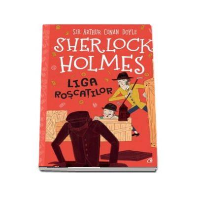 Sherlock Holmes. Liga roscatilor de Stephanie Baudet