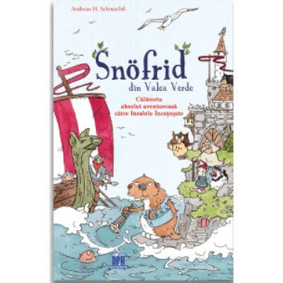 Snofrid din Valea Verde: Calatoria absolut aventuroasa catre insulele incetosate - Volumul 2