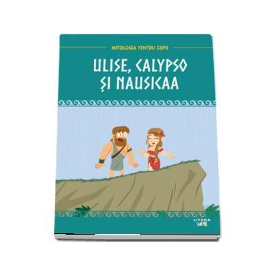 Ulise, Calypso si Nausicaa