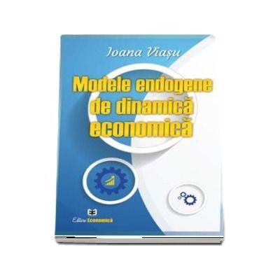 Modele endogene de dinamica economica