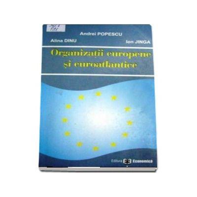 Organizatii europene si euroatlantice.