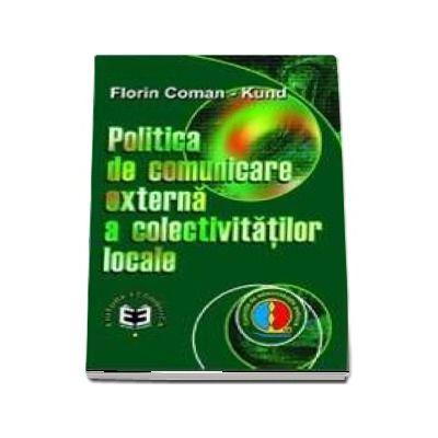 Politica de comunicare externa a colectivitatilor locale