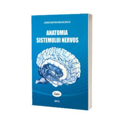 Anatomia sistemului nervos, Enciulescu Constantin