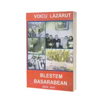 Blestem Basarabean, Voicu Lazarut, Sitech