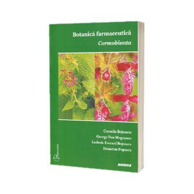 Botanica farmaceutica. Cormobionta, Cornelia Bejenaru, Sitech