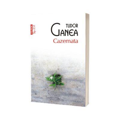 Cazemata, editie de buzunar, Tudor Ganea, Polirom