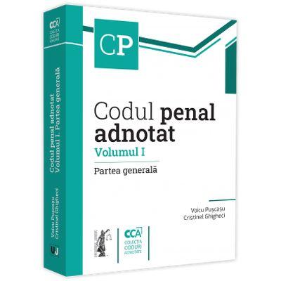 Codul penal adnotat. Volumul I. Partea generala, Voicu Puscasu, Universul Juridic
