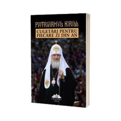 Cugetari pentru fiecare zi din an, Patriarhul Kirill, Proema
