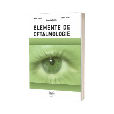 Elemente de oftalmologie, Karin Horvath, University Press