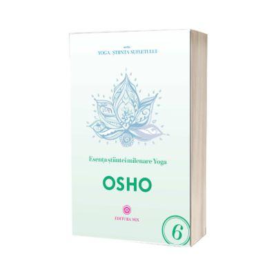 Esenta stiintei milenare yoga - OSHO