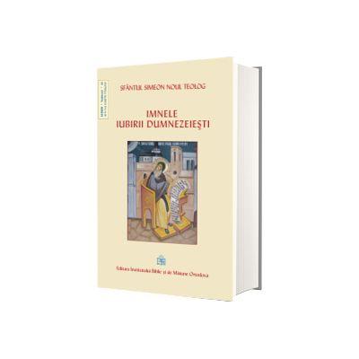 Filocalia, volumul VI, Noul Teolog Simeon, EIBMO