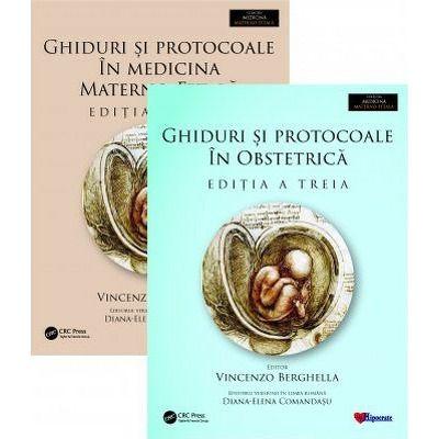 Ghiduri si Protocoale in Medicina Materno-Fetala si Obstetrica. Set 2 volume, Vincenzo Berghella, Hipocrate
