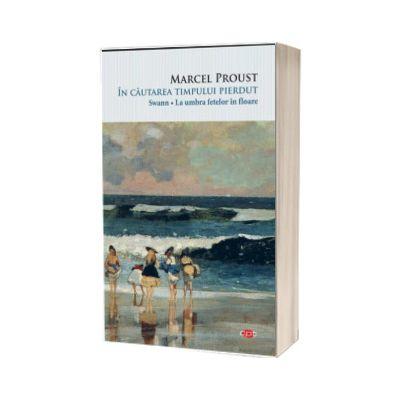 In cautarea timpului pierdut - Swann. La umbra fetelor in floare, Marcel Proust, Litera