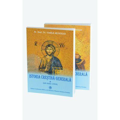 Istoria crestina generala. Set 2 volume, Vasile Munteanu, EIBMO