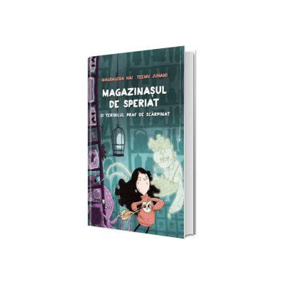 Magazinasul de speriat si teribilul praf de scarpinat, Magdalena Hai