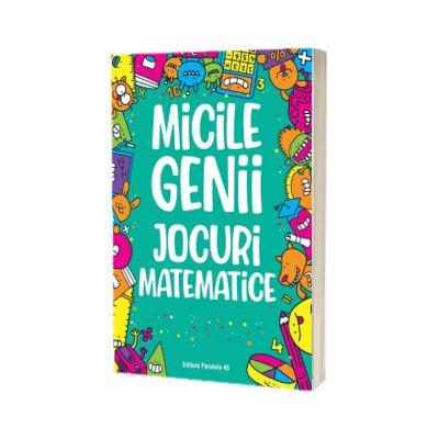 Micile genii. Jocuri matematice