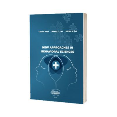 New approaches in behavioral sciences, Cosmin Popa