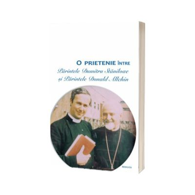 O prietenie intre Parintele Dumitru Staniloae si Parintele Donald Allchin, Demonstene Iancu, Basilica