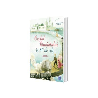 Ocolul pamantului in 80 de zile (Adaptare dupa Jules Verne), Didactica Publishing House