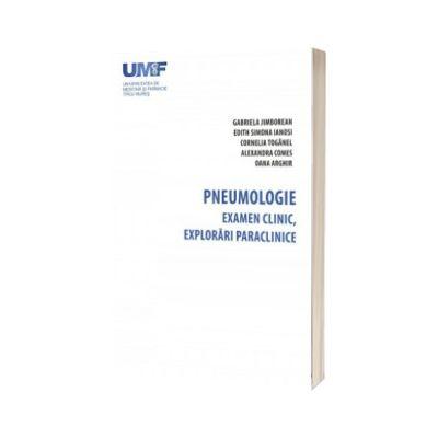 Pneumologie. Examen clinic, explorari paraclinice.