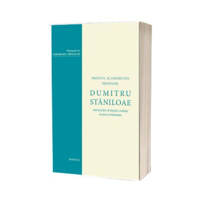 Povatuiri ziditoare de suflet, Staniloae Dumitru