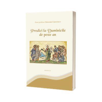 Predici la Duminicile de peste an, Grigore Cristescu, EIBMO