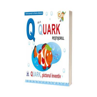 Q de la Quark, Pictorul inventiv - Editie necartonata