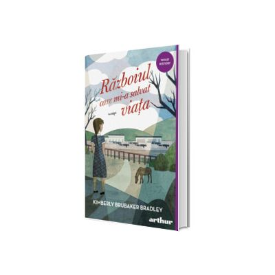 Razboiul care mi-a salvat viata - Colectia Violet History, Arthur