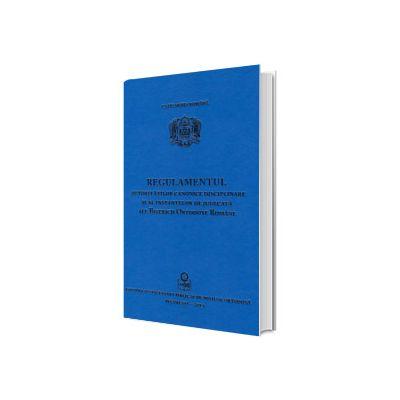 Regulamentul autoritatilor canonice disciplinare