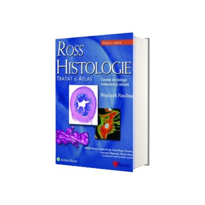 Ross Histologie. Tratat si atlas. Editia a VII-a, Michael Ross, Hipocrate