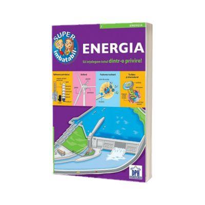 Super imbatabil - 7 - Energia