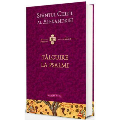 Talcuire la Psalmi. Traduceri 32