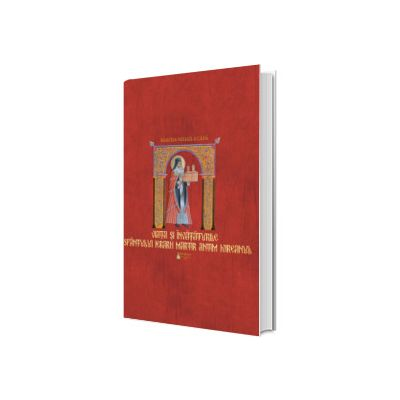Viata si invataturile Sfantului Ierarh Martir Antim Ivireanul, Narcisa Mihaela Cada, Basilica