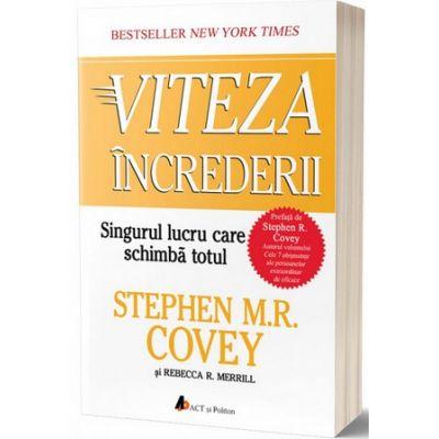 Viteza increderii. Singurul lucru care schimba totul - Editia a II-a, Stephen R. Covey, Act si Politon