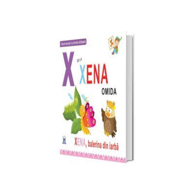 X de la Xena, omida - Editie cartonata, Greta Cencetti, Didactica Publishing House
