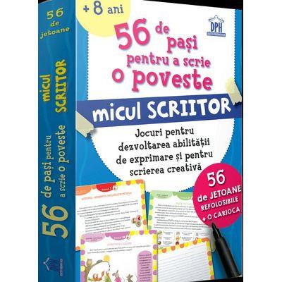 56 de pasi pentru a scrie o poveste - Micul scriitor