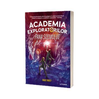 Academia Exploratorilor. Pana soimului, Trudi Trueit, Litera
