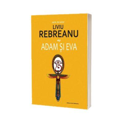 Adam si Eva, Liviu Rebreanu, Cartex