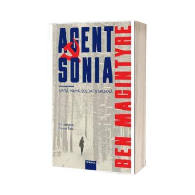 Agent Sonia. Iubita, mama, soldat si spioana