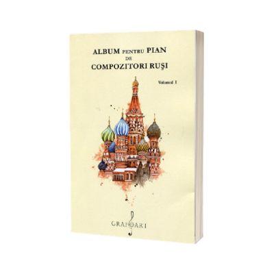 Album pentru pian de compozitori rusi, volumul I