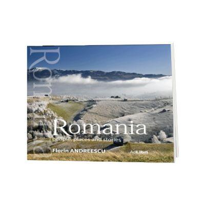 Album Romania. Oameni, locuri si istorii (small edition). Text in limba Engleza