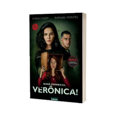 Buna dimineata, Veronica!