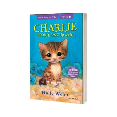 Charlie, pisoiul singuratic, Holly Webb, Litera