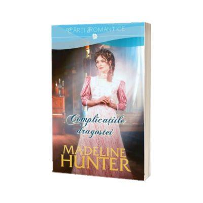 Complicatiile dragostei, Madeline Hunter, Litera