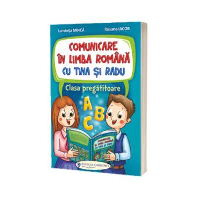 Comunicare in limba romana cu Tina si Radu. Clasa pregatitoare
