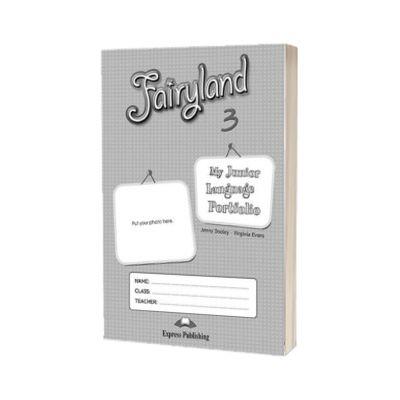 Curs de limba engleza Fairyland 3 My Junior Language Portfolio, Virginia Evans, Express Publishing