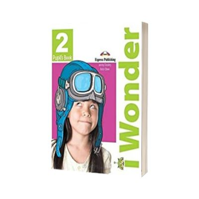 Curs de limba engleza iWonder 2 Manual cu iebook, Jenny Dooley, Express Publishing