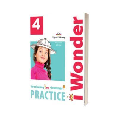 Curs de limba engleza iWonder 4 Vocabular si Gramatica, Jenny Dooley, Express Publishing