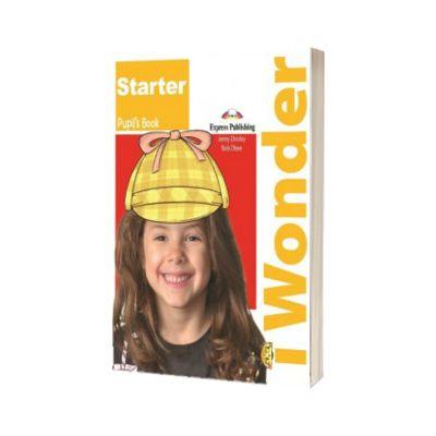 Curs de limba engleza iWonder Starter Manualul elevului, Jenny Dooley, Express Publishing