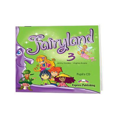 Curs limba engleza Fairyland 3 Audio CD pentru elevi, Jenny Dooley, Express Publishing